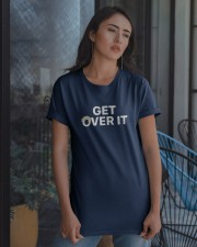 Get Over It T Shirt Classic T-Shirt apparel-classic-tshirt-lifestyle-08