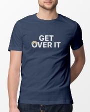 Get Over It T Shirt Classic T-Shirt lifestyle-mens-crewneck-front-13