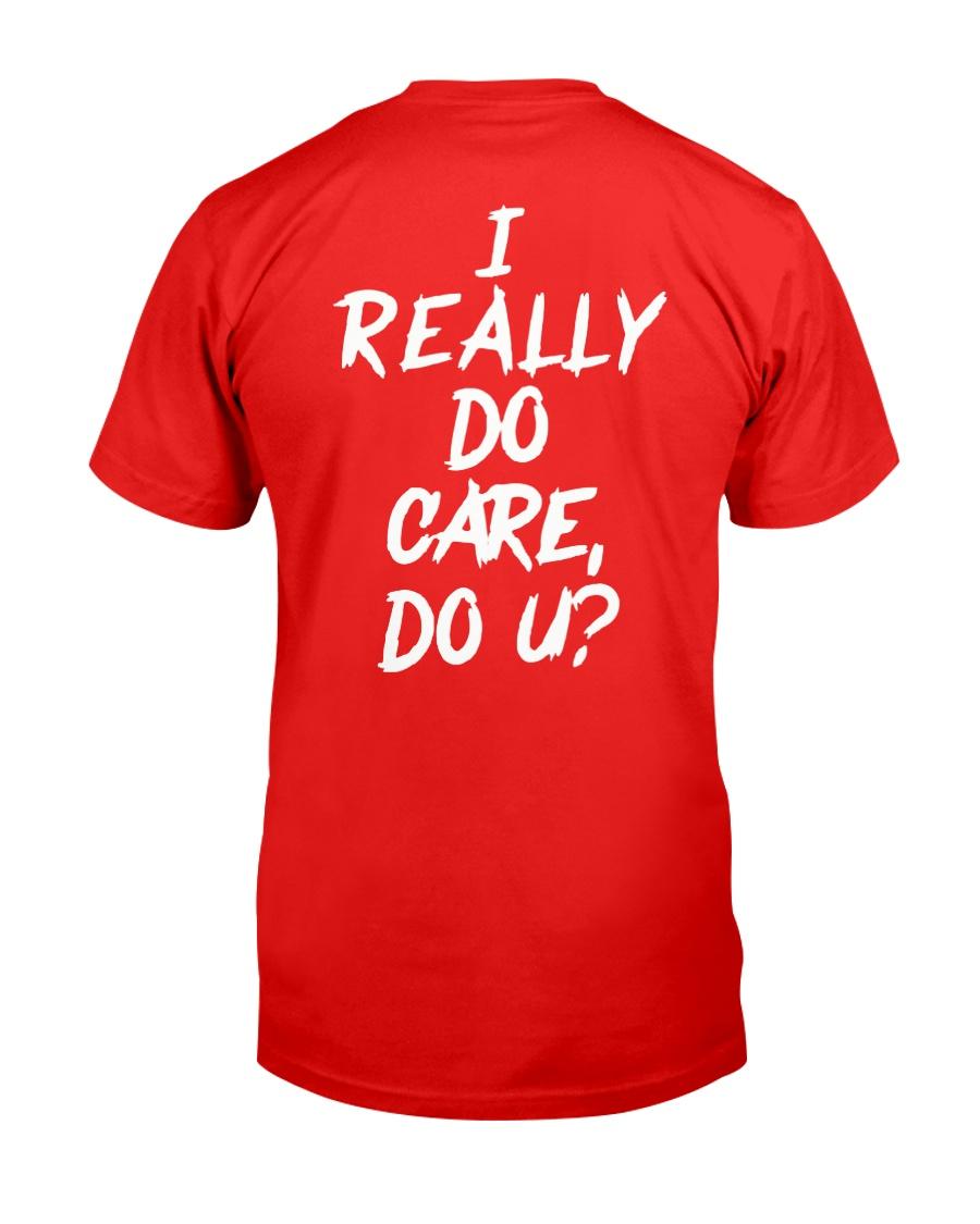 I really do care do u t-shirts Classic T-Shirt