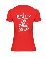 I really do care do u t-shirts Premium Fit Ladies Tee thumbnail