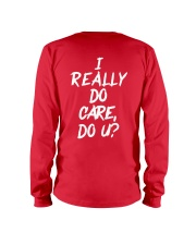I really do care do u t-shirts Long Sleeve Tee thumbnail