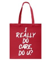 I really do care do u t-shirts Tote Bag thumbnail