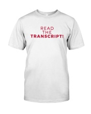 Read the Transcript T Shirt Classic T-Shirt front