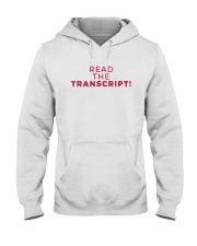 Read the Transcript T Shirt Hooded Sweatshirt tile