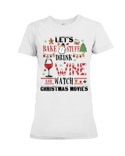 Bake Drink Wine And Watch Christmas Movies