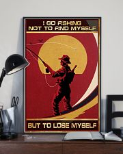 I Go Fishing Not To Find Myself But To Lose Myself 11x17 Poster lifestyle-poster-2