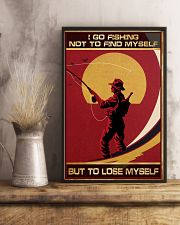 I Go Fishing Not To Find Myself But To Lose Myself 11x17 Poster lifestyle-poster-3
