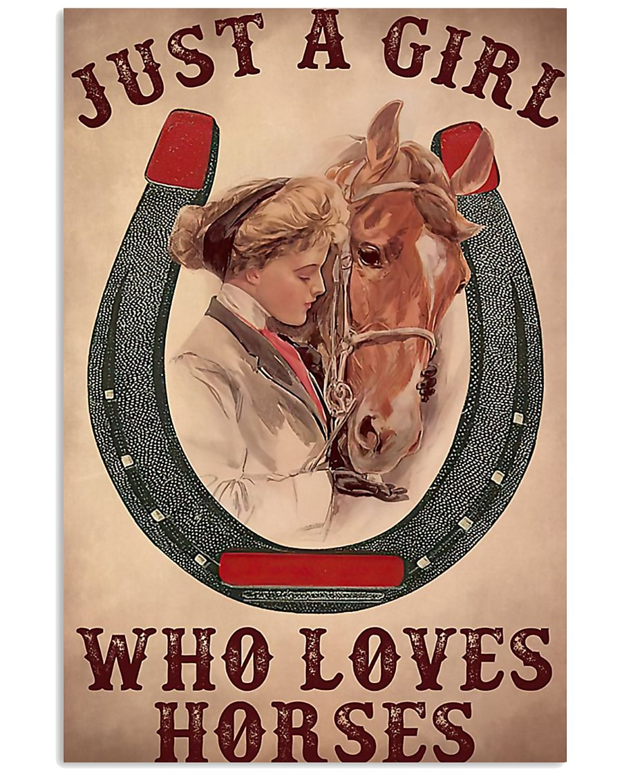 Just A Girl Who Loves Horses 24x36 Poster
