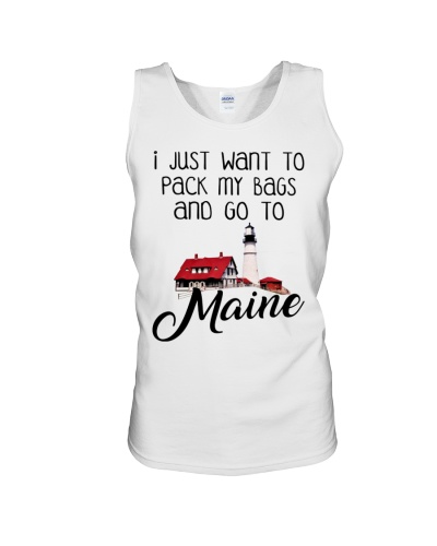 I Just Want To Pack My Bags And Go To Maine