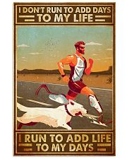 I Don't Run To Add Days To My Life 11x17 Poster front
