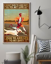 I Don't Run To Add Days To My Life 11x17 Poster lifestyle-poster-1