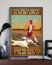 I Don't Run To Add Days To My Life 11x17 Poster lifestyle-poster-2
