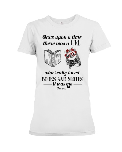 Once Upon A Time A Girl Loved Books And Sloths