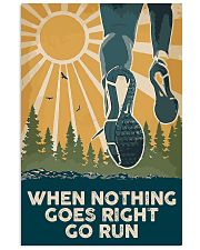 When Nothing Goes Right Go Run 11x17 Poster front