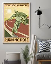 Excuses Don't Burn Calories Running Does 11x17 Poster lifestyle-poster-1