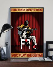 Good Things Come To Those Who Play The Guitar 11x17 Poster lifestyle-poster-2