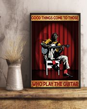 Good Things Come To Those Who Play The Guitar 11x17 Poster lifestyle-poster-3