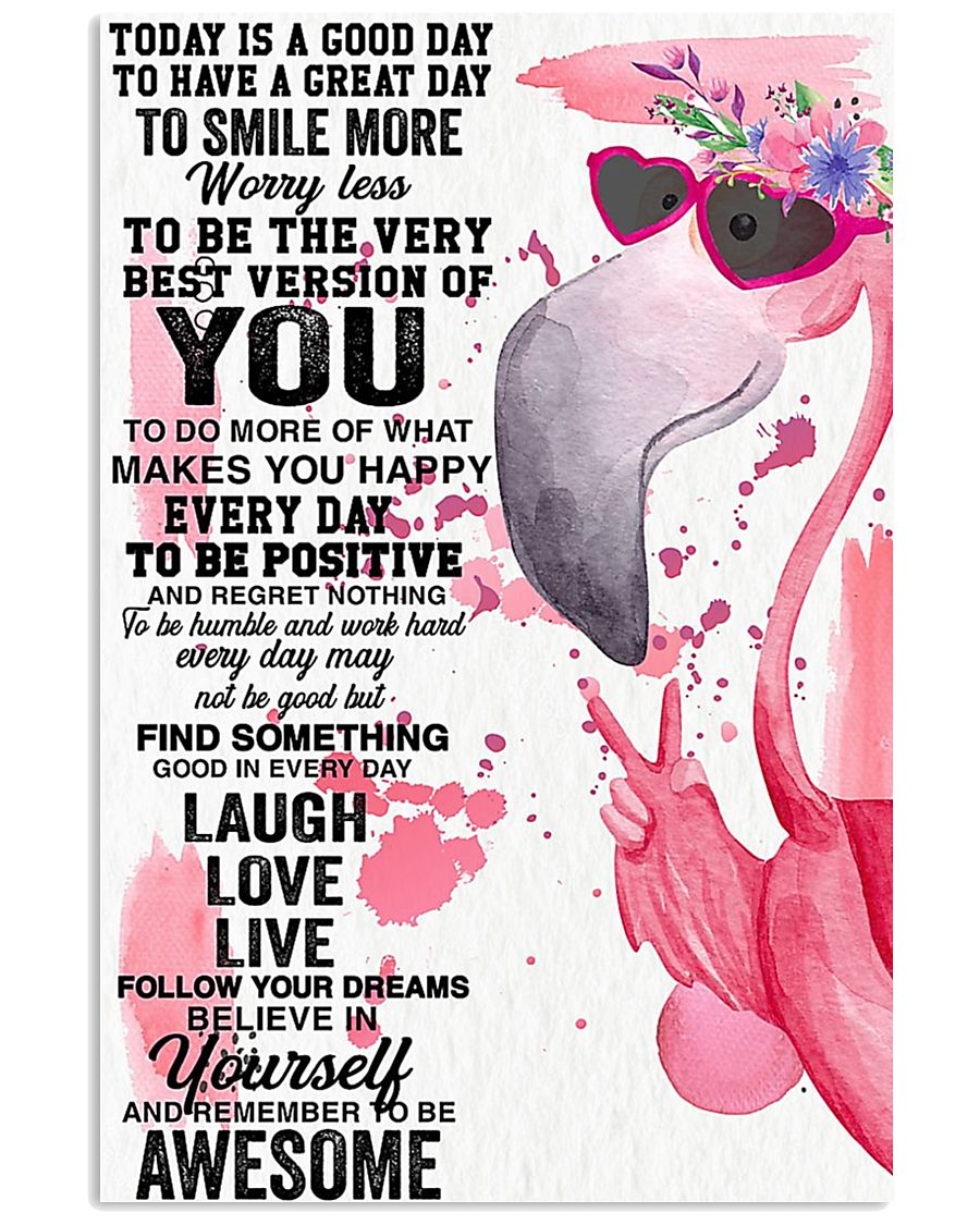 Flamingo Awesome Today Is A Good Day 11x17 Poster