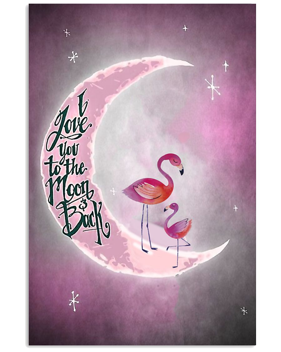 Flamingo I Love You To The Moon And Back 24x36 Poster