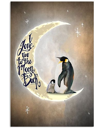 Penguins I Love You To The Moon And Back