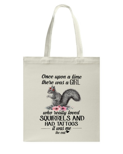 Squirrels Once Upon A Time There Was A Girl Tattoo
