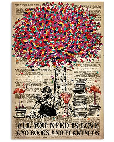 All You Need Is Love And Books And Flamingos