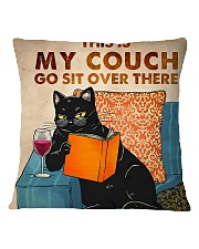 This Is My Couch Go Sit Over There Square Pillowcase front