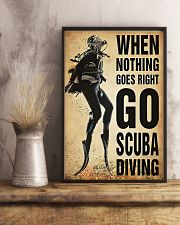 When Nothing Goes Right Go Scuba Diving 11x17 Poster lifestyle-poster-3