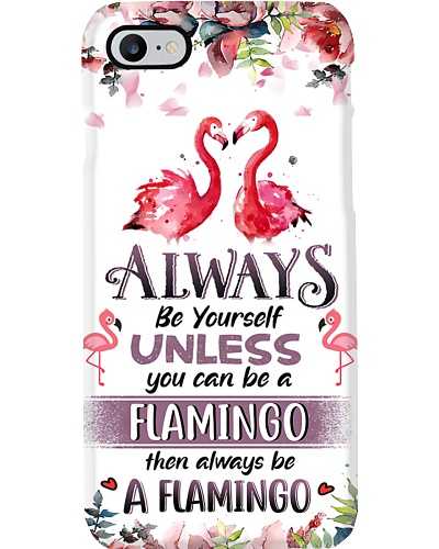 Flamingo Be Yourself