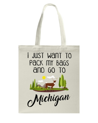 I Just Want To Pack My Bags And Go To Michigan