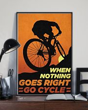 When Nothing Goes Right Go Cycle 11x17 Poster lifestyle-poster-2