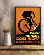 When Nothing Goes Right Go Cycle 11x17 Poster lifestyle-poster-3