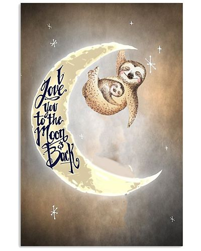 Sloth I love you to the moon and back
