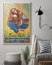 Some Girls Are Just Born With Guitar In Their Soul 11x17 Poster lifestyle-poster-1