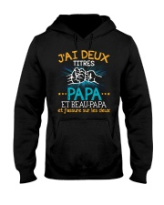 J'AI DEUX TITRES PAPA Hooded Sweatshirt thumbnail
