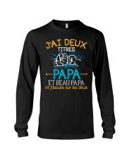 J'AI DEUX TITRES PAPA Long Sleeve Tee thumbnail