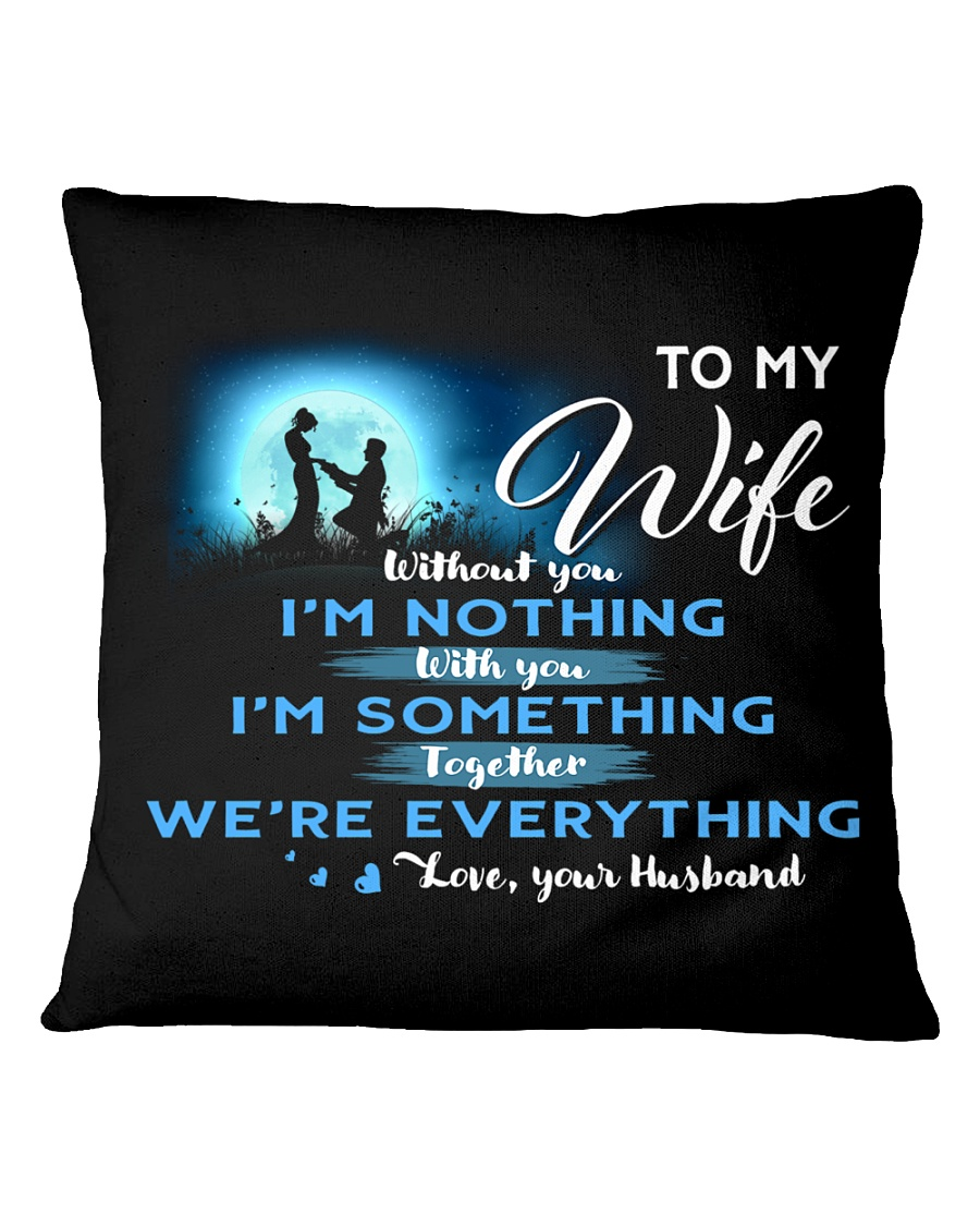 TO MY WIFE Square Pillowcase