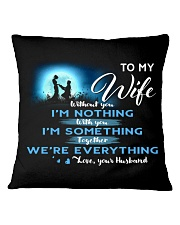 TO MY WIFE Square Pillowcase front