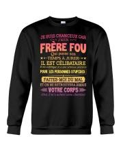 JE SUIS CHANCEUX CAR J'AI UN FRERE FOU Crewneck Sweatshirt thumbnail