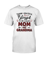 THANKS GRATEFUL BLESSED  Classic T-Shirt front