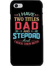 I HAVE TWO TITLES DAD Phone Case thumbnail