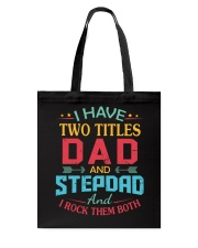 I HAVE TWO TITLES DAD Tote Bag thumbnail