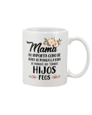 MAMA NO IMPORTA CÔM DE DURA SE Mug front
