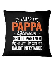 DE KALLAR MIG PAPPA Square Pillowcase thumbnail