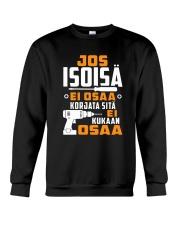 JOS ISOISA EI OSAA Crewneck Sweatshirt thumbnail