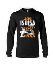 JOS ISOISA EI OSAA Long Sleeve Tee thumbnail
