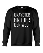 OKAYSTER BRUDER DER WELT Crewneck Sweatshirt thumbnail