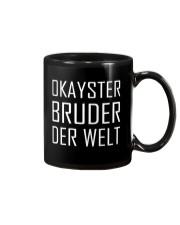 OKAYSTER BRUDER DER WELT Mug thumbnail