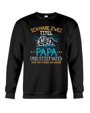 ICH HABE ZWEI TITEL PAPA Crewneck Sweatshirt tile
