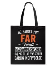 DE KALDER MIG FAR Tote Bag thumbnail